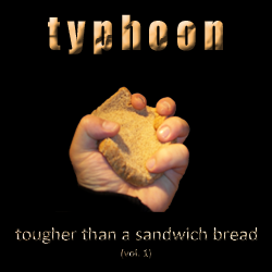 Tougher Than A Sandwich Bread Vol. 1