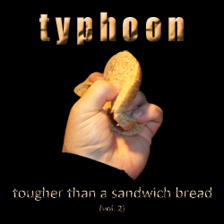 Tougher Than A Sandwich Bread Vol. 2