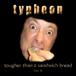 Tougher Than A Sandwich Bread Vol. 3