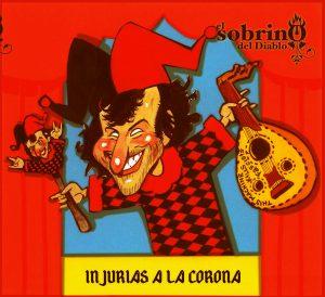"""El Sobrino Del Diablo: """"Injurias A La Corona"""""""