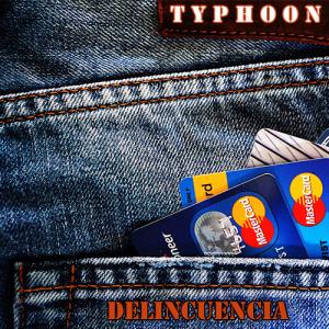 Typhoon: Delincuencia