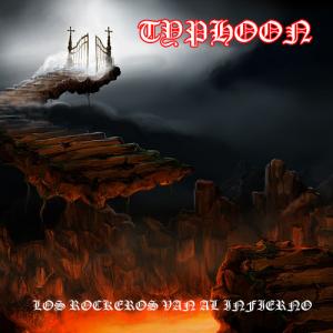 Typhoon: Los Rockeros Van Al Infierno
