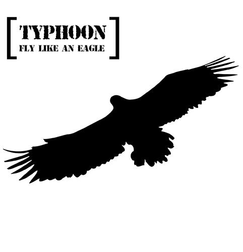 TYPHOON_FLY LIKE AN EAGLE_500x500