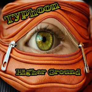 Typhoon: Higher Ground