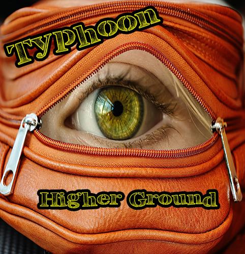 TYPHOON_HIGHER GROUND_500x500