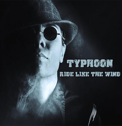 TYPHOON_RIDE LIKE THE WIND_500x500