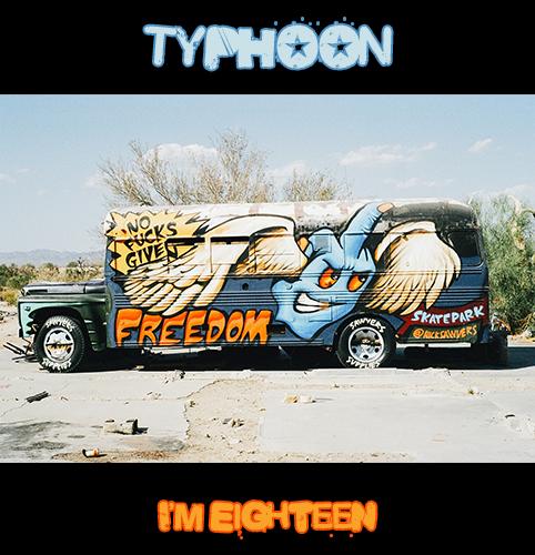 TYPHOON_I'M EIGHTEEN_500x500