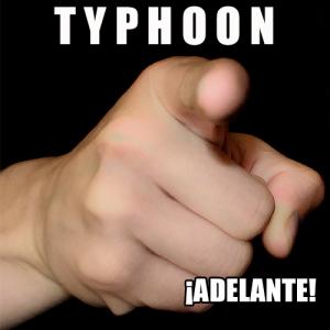 Typhoon: ¡Adelante!