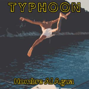 Typhoon: Hombre Al Agua