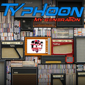 Typhoon: My Generation