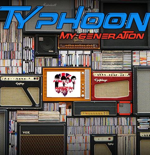 TYPHOON_MY GENERATION_500x500
