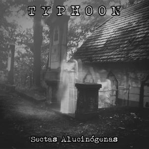 Typhoon: Sectas Alucinógenas