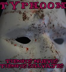 TYPHOON_TIEMPOS NUEVOS, TIEMPOS SALVAJES_500x500