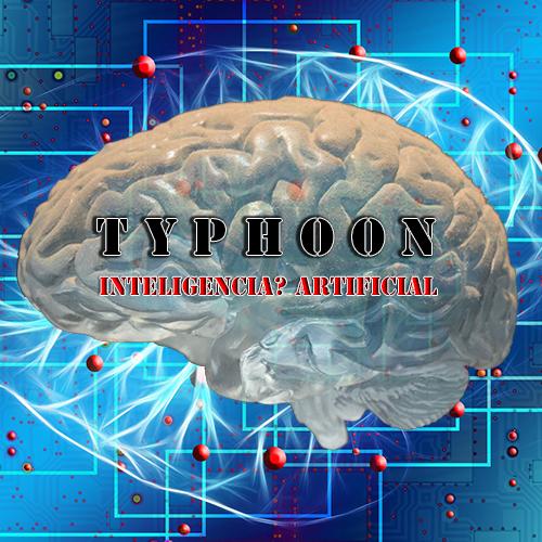 Typhoon: Inteligencia? Artificial